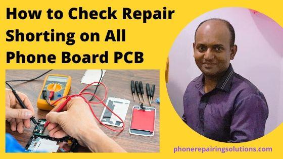 repair shorting on phone broad pcb